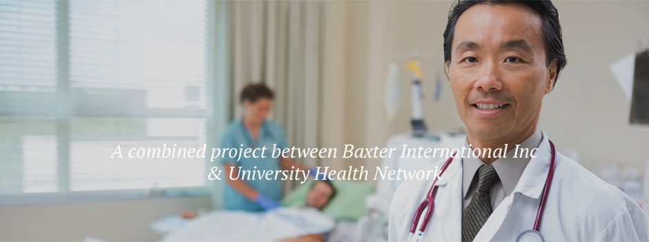 A combined project between Baxter International Inc. & University Health Network